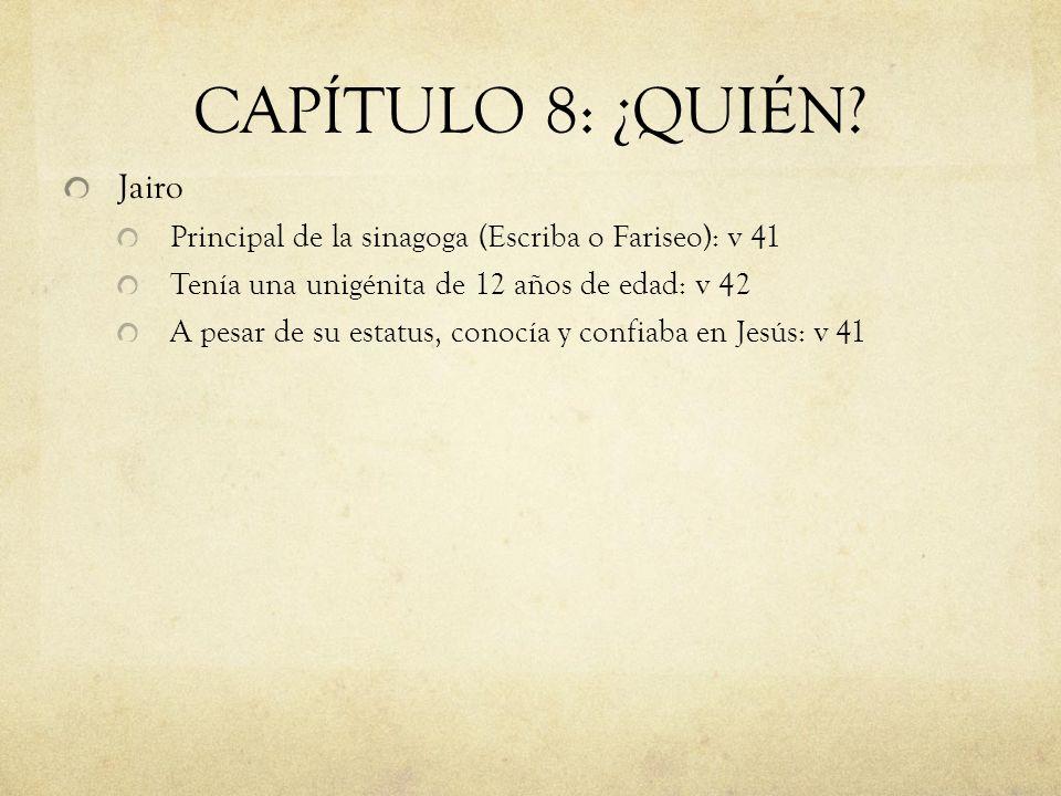 CAPÍTULO 8: ¿QUIÉN Jairo