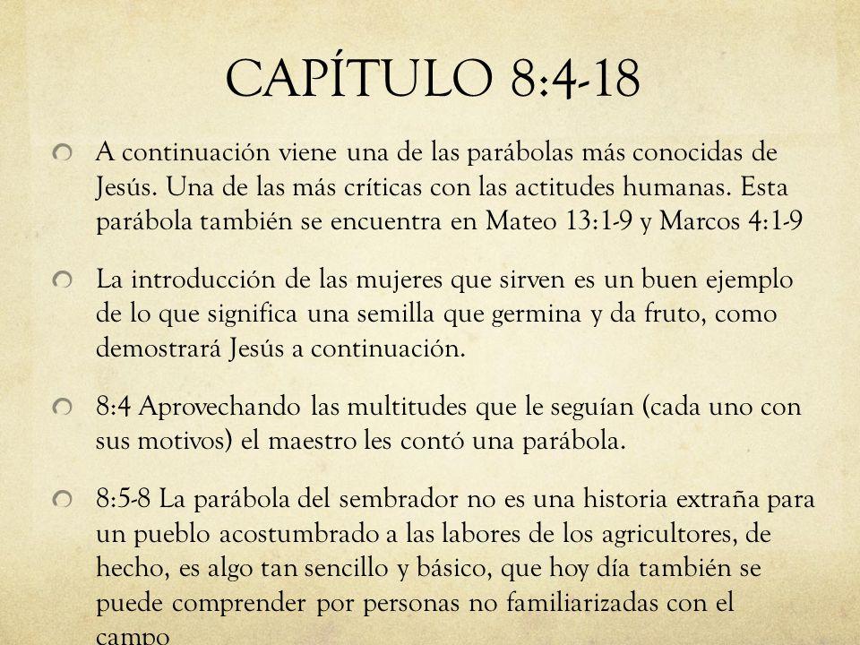 CAPÍTULO 8:4-18