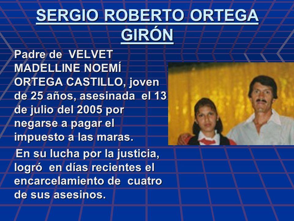 SERGIO ROBERTO ORTEGA GIRÓN