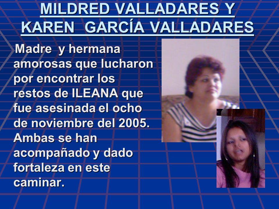 MILDRED VALLADARES Y KAREN GARCÍA VALLADARES