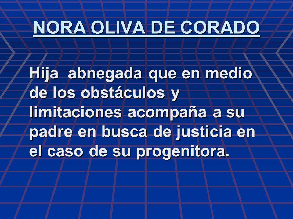 NORA OLIVA DE CORADO