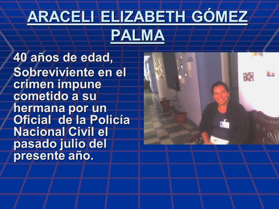 ARACELI ELIZABETH GÓMEZ PALMA