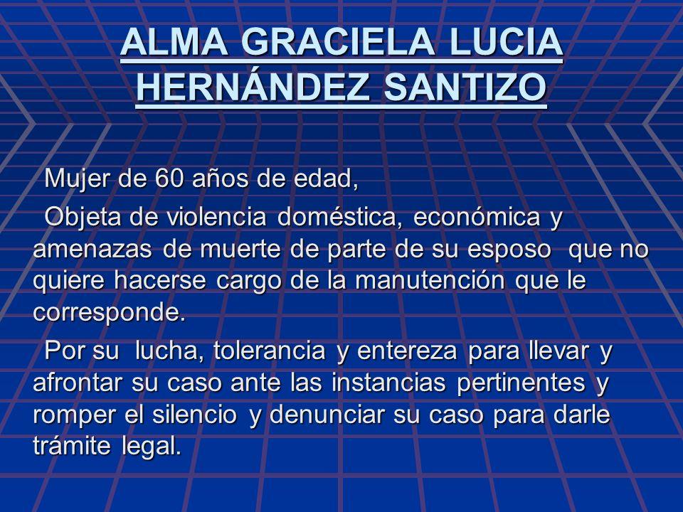 ALMA GRACIELA LUCIA HERNÁNDEZ SANTIZO