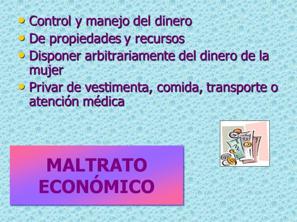 MALTRATO ECONÓMICO Control y manejo del dinero