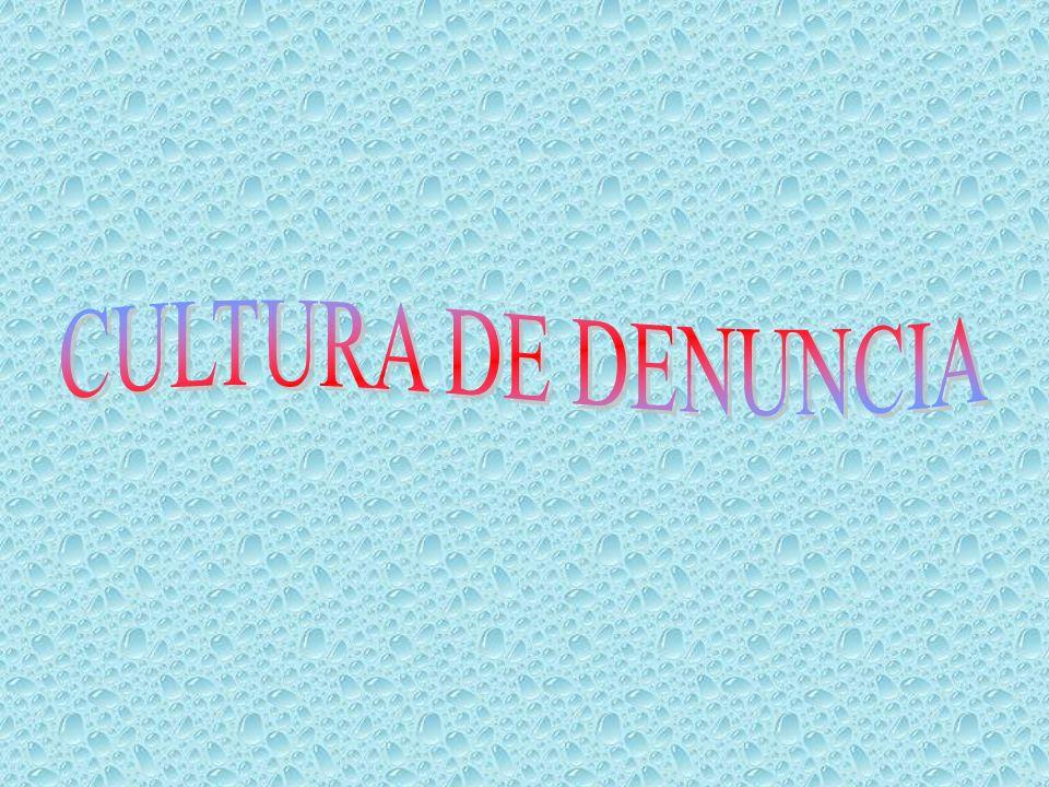 CULTURA DE DENUNCIA
