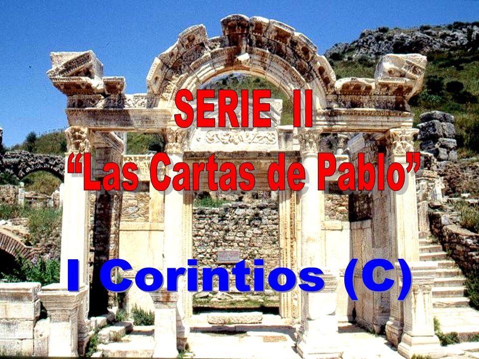 SERIE II Las Cartas de Pablo I Corintios (C)