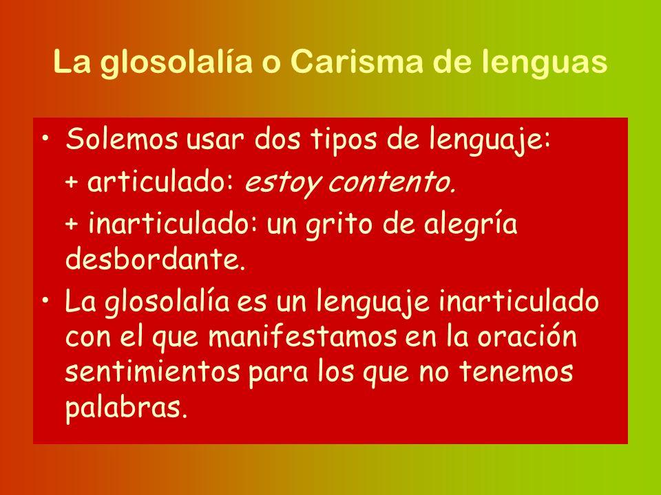 La glosolalía o Carisma de lenguas