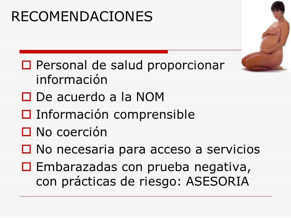 RECOMENDACIONES Personal de salud proporcionar información