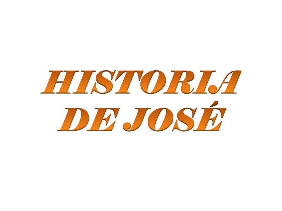 HISTORIA DE JOSÉ