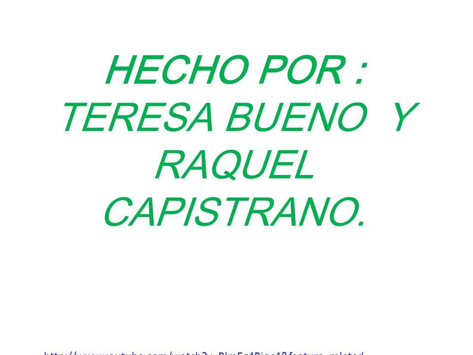 TERESA BUENO Y RAQUEL CAPISTRANO.