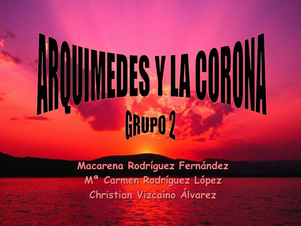 ARQUIMEDES Y LA CORONA GRUPO 2 Macarena Rodríguez Fernández