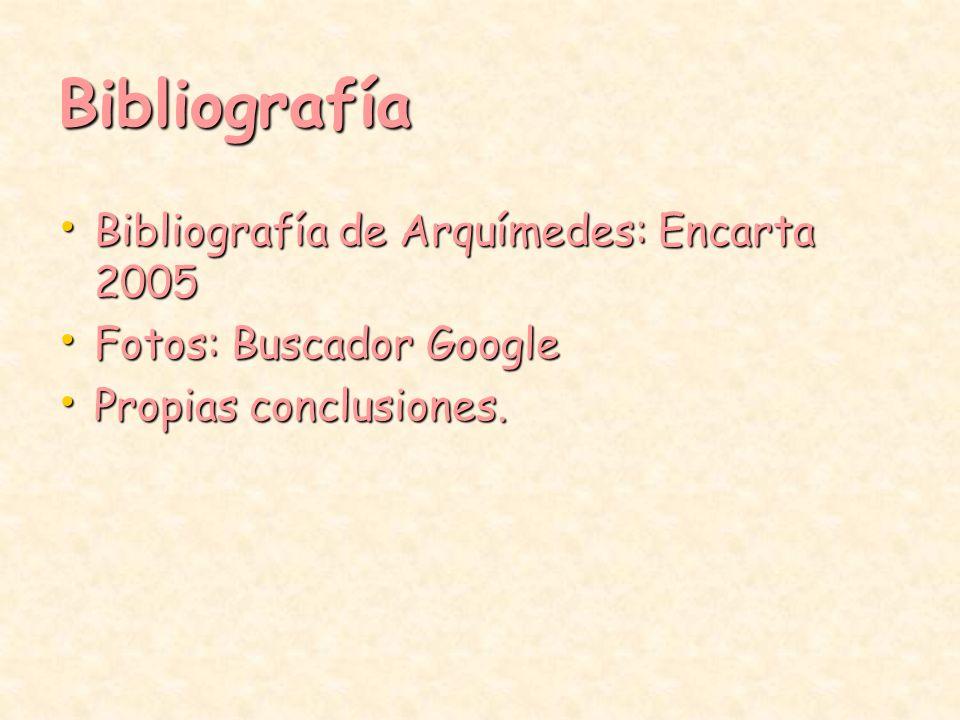 Bibliografía Bibliografía de Arquímedes: Encarta 2005
