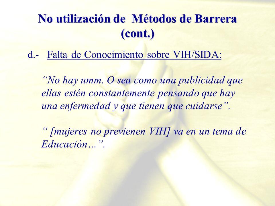 No utilización de Métodos de Barrera (cont.)