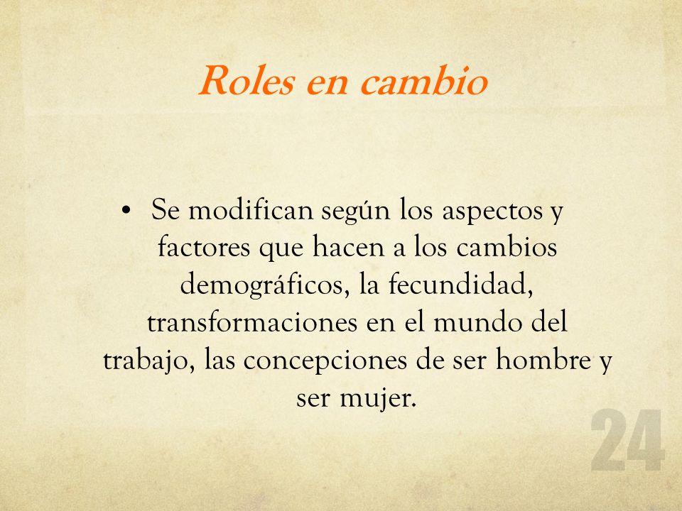 Roles en cambio