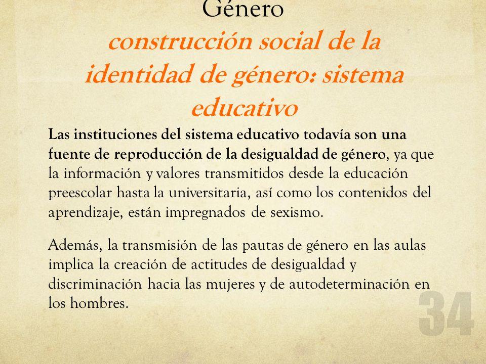 Género construcción social de la identidad de género: sistema educativo