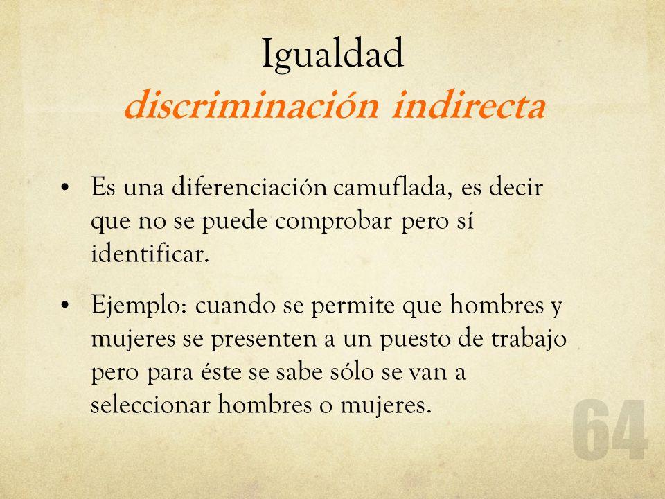 Igualdad discriminación indirecta