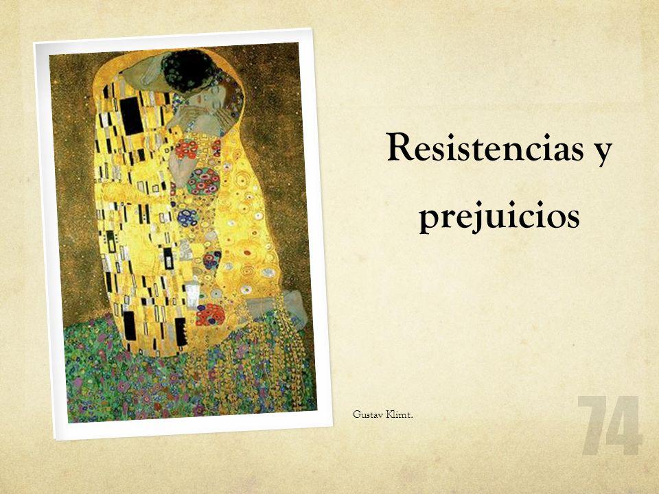 Resistencias y prejuicios