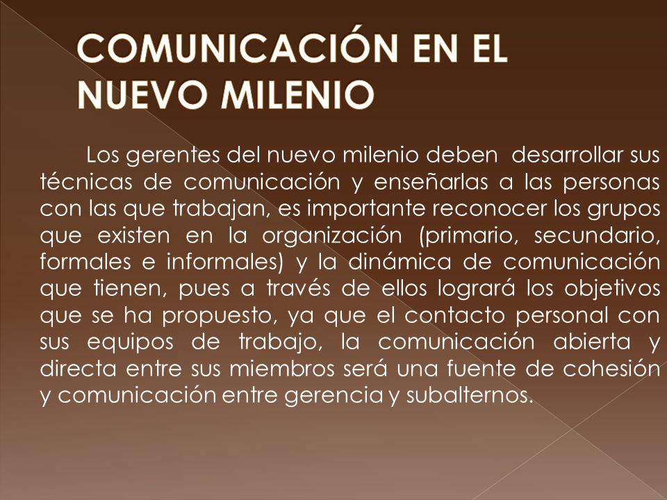 COMUNICACIÓN EN EL NUEVO MILENIO