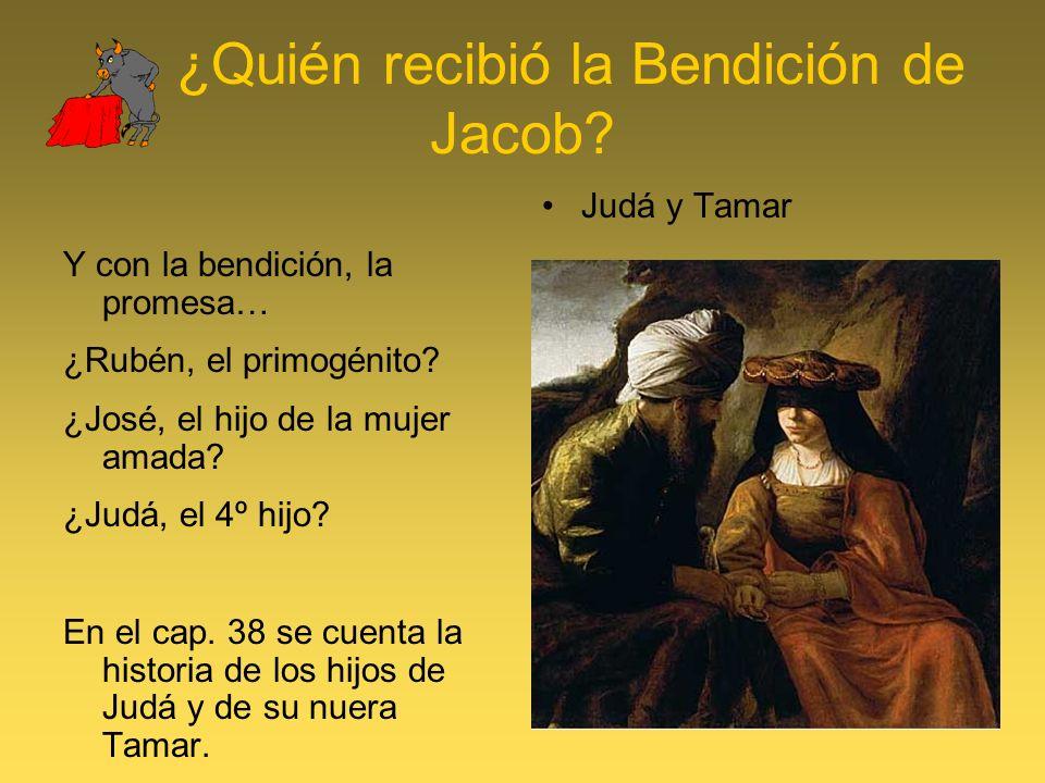 ¿Quién recibió la Bendición de Jacob