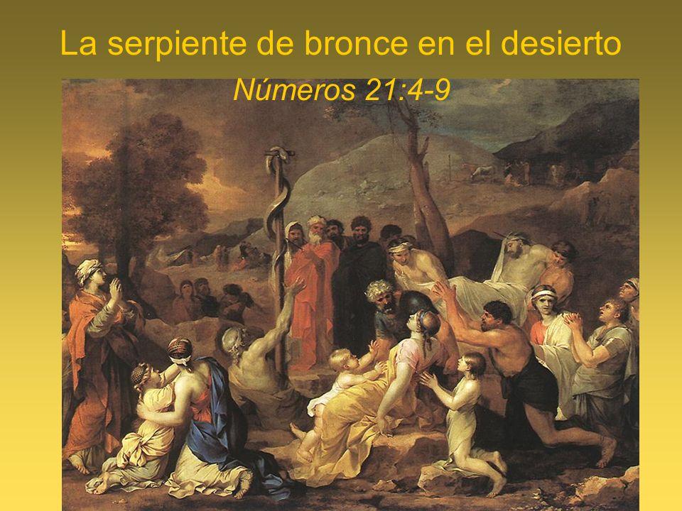 La serpiente de bronce en el desierto Números 21:4-9