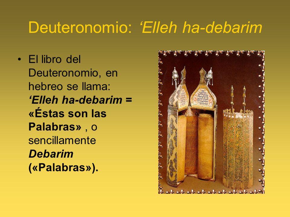 Deuteronomio: 'Elleh ha-debarim