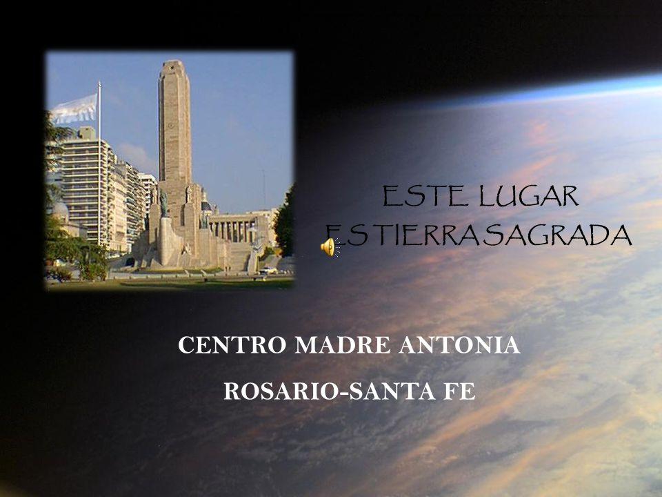 CENTRO MADRE ANTONIA ROSARIO-SANTA FE