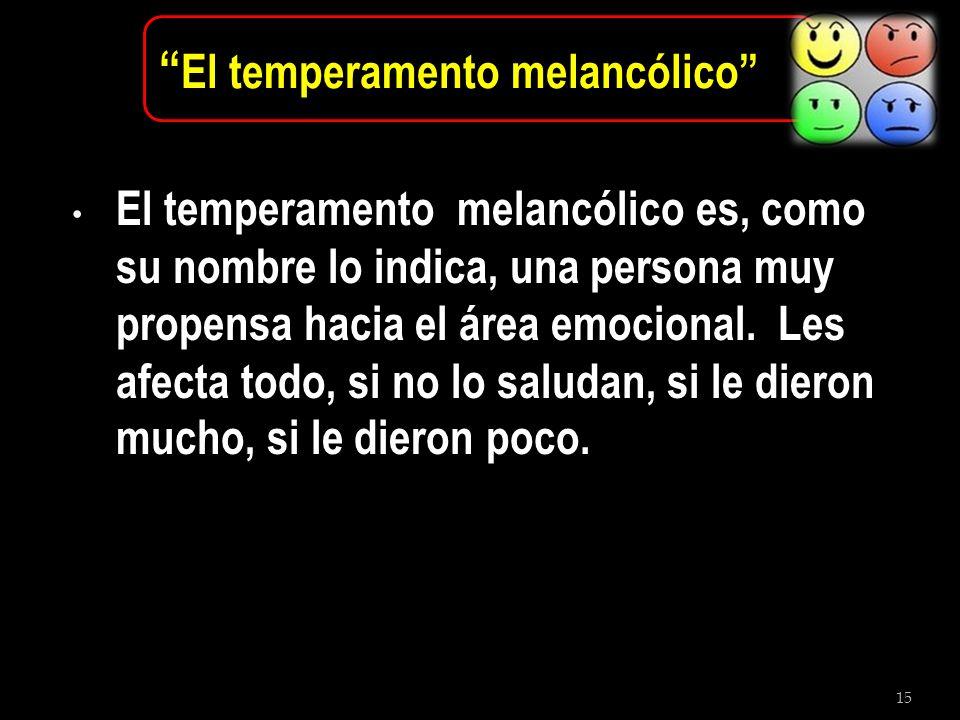 El temperamento melancólico