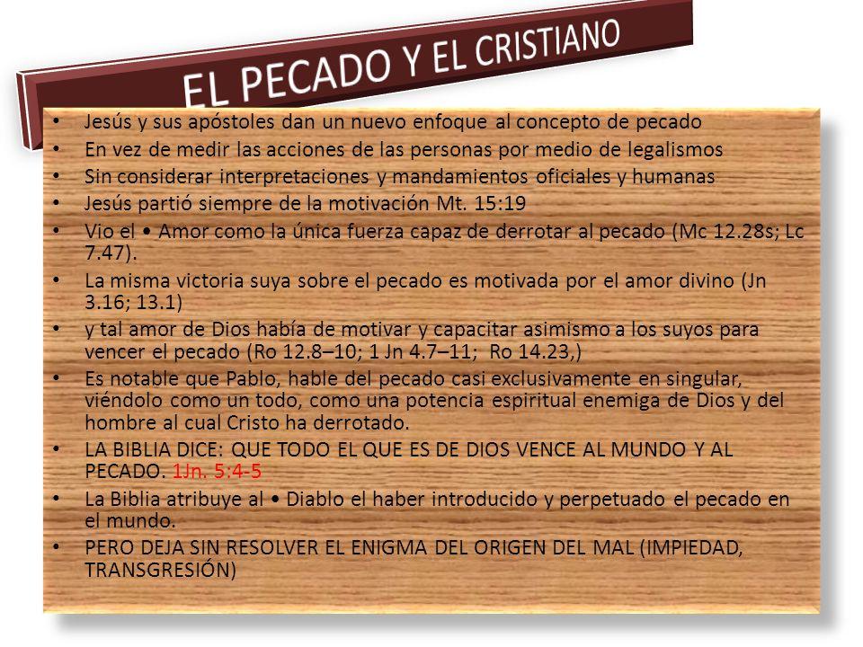 EL PECADO Y EL CRISTIANO