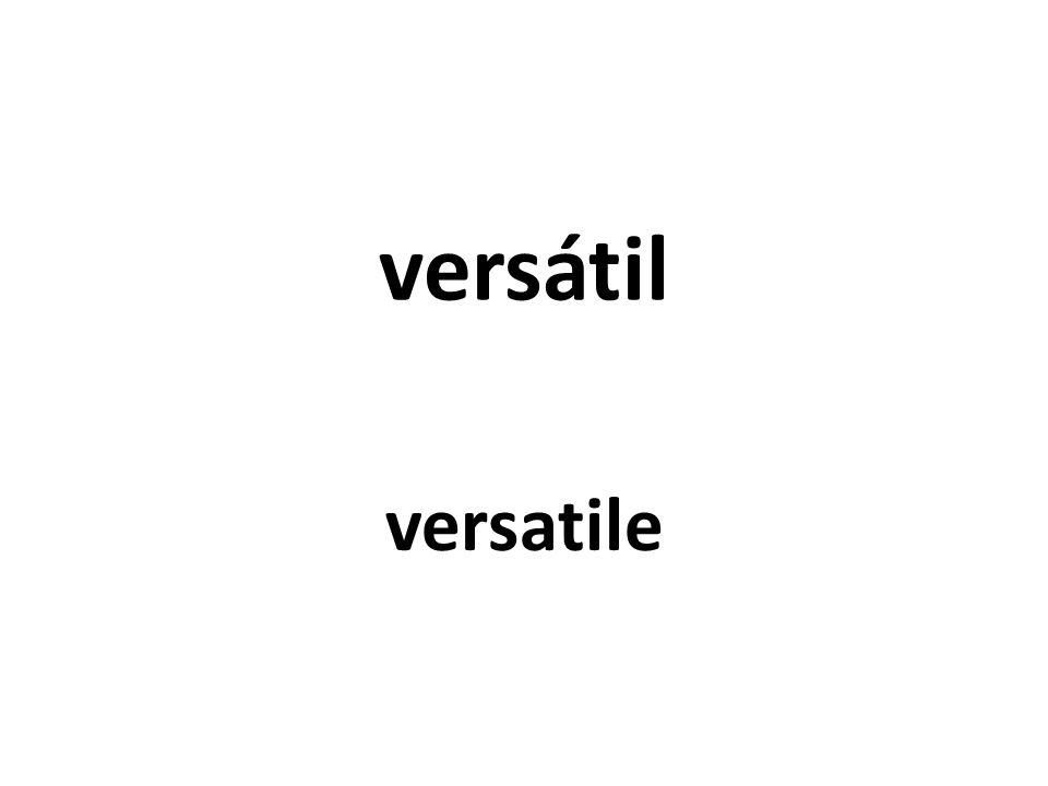 versátil versatile