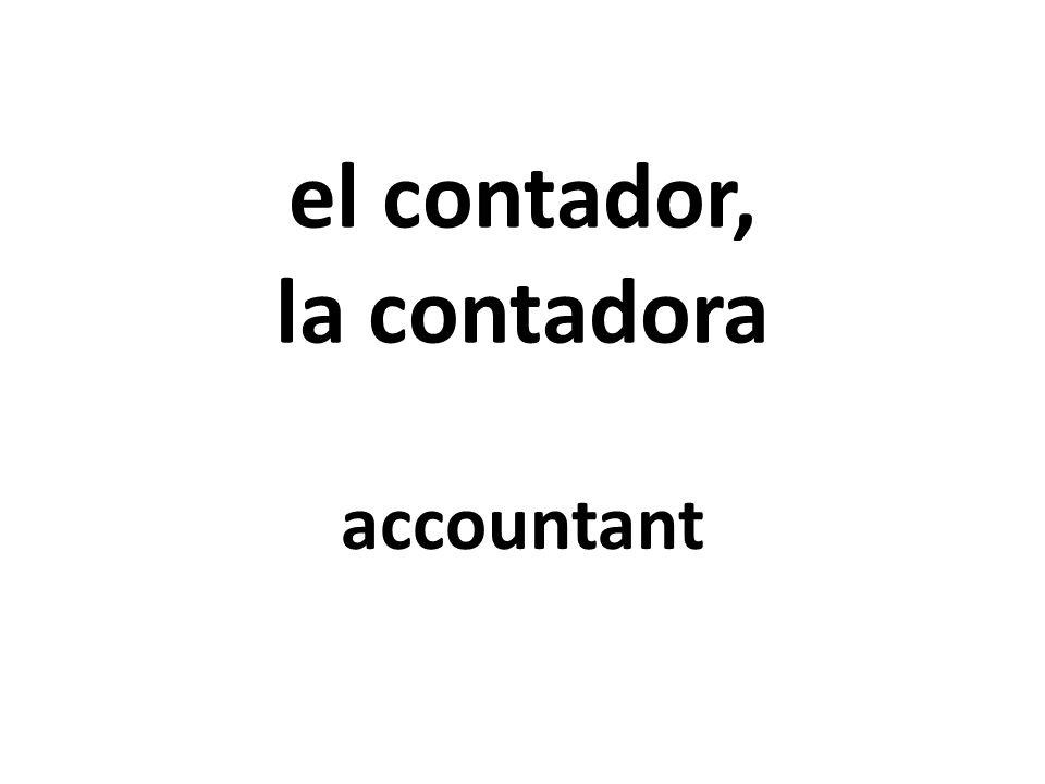 el contador, la contadora