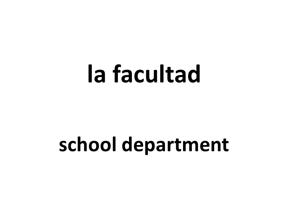 la facultad school department