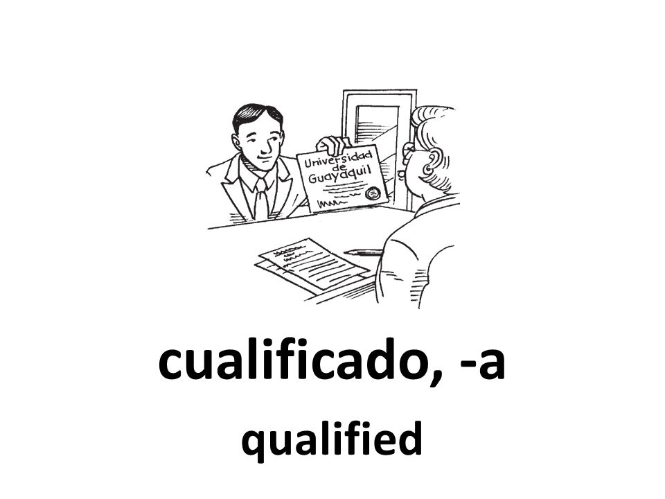 cualificado, -a qualified 90