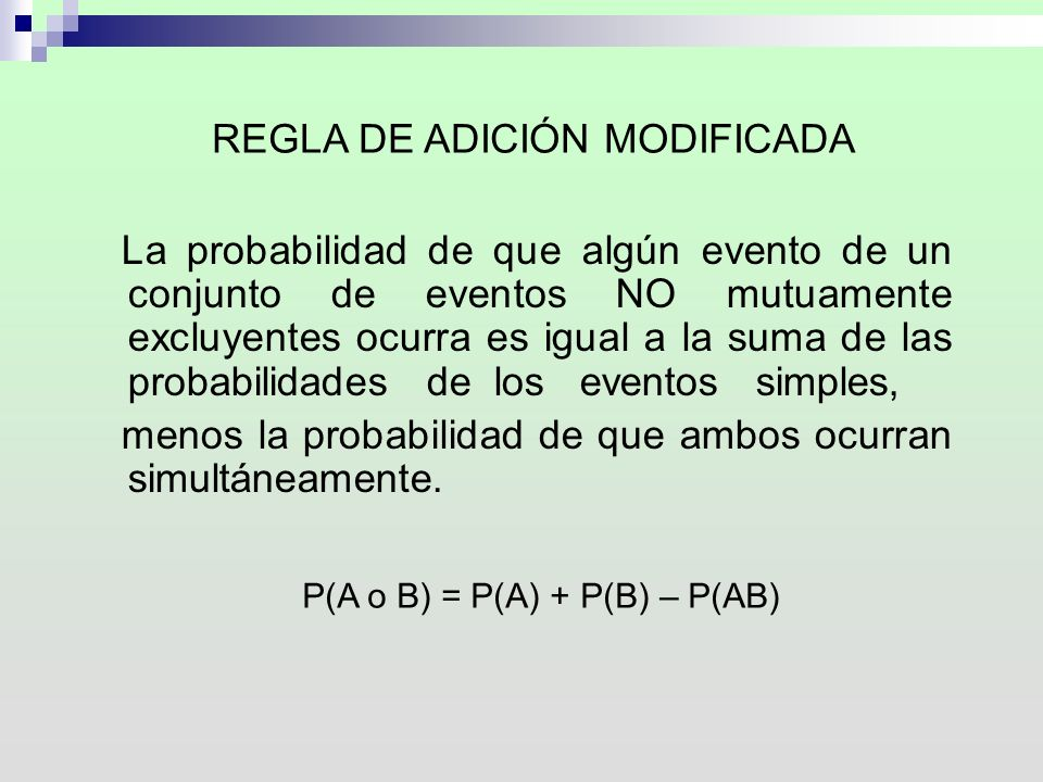 REGLA DE ADICIÓN MODIFICADA