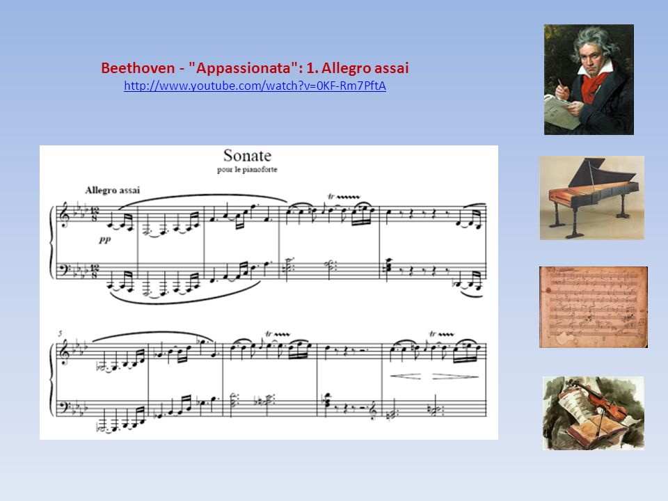 Beethoven - Appassionata : 1. Allegro assai http://www. youtube