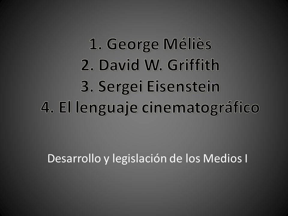 Desarrollo y legislación de los Medios I