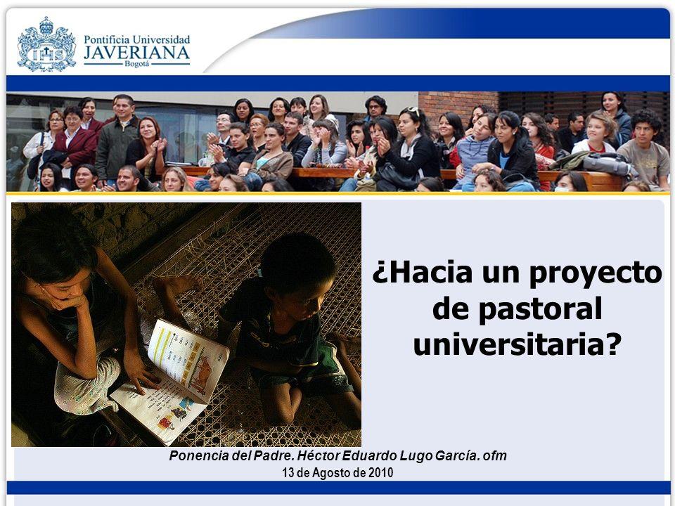 ¿Hacia un proyecto de pastoral universitaria