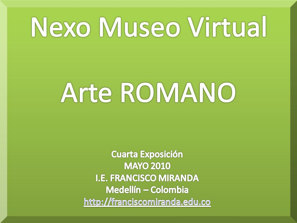 Nexo Museo Virtual Arte ROMANO Cuarta Exposición MAYO 2010