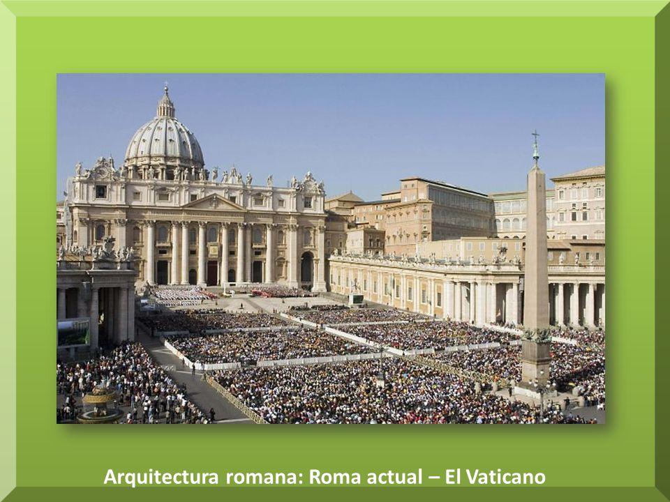 Arquitectura romana: Roma actual – El Vaticano