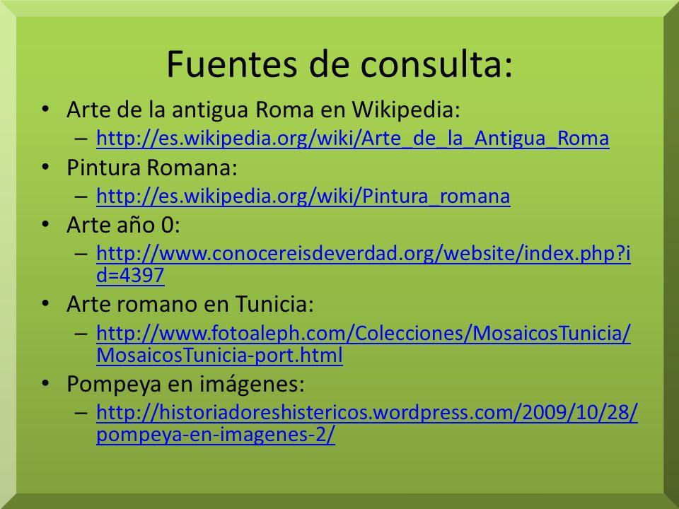 Fuentes de consulta: Arte de la antigua Roma en Wikipedia: