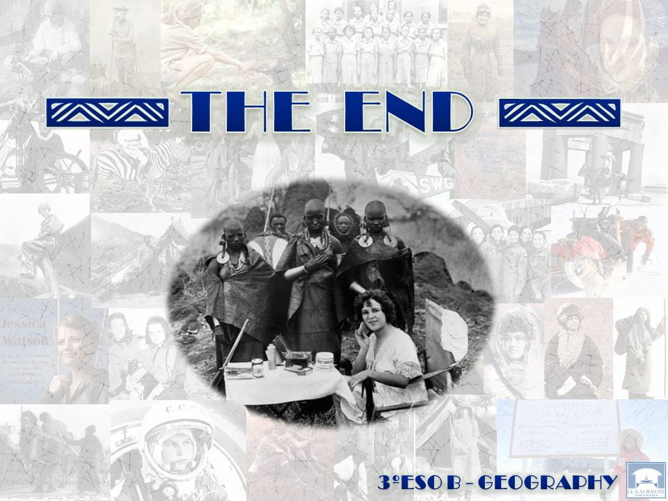 THE END 3ºESO B - GEOGRAPHY
