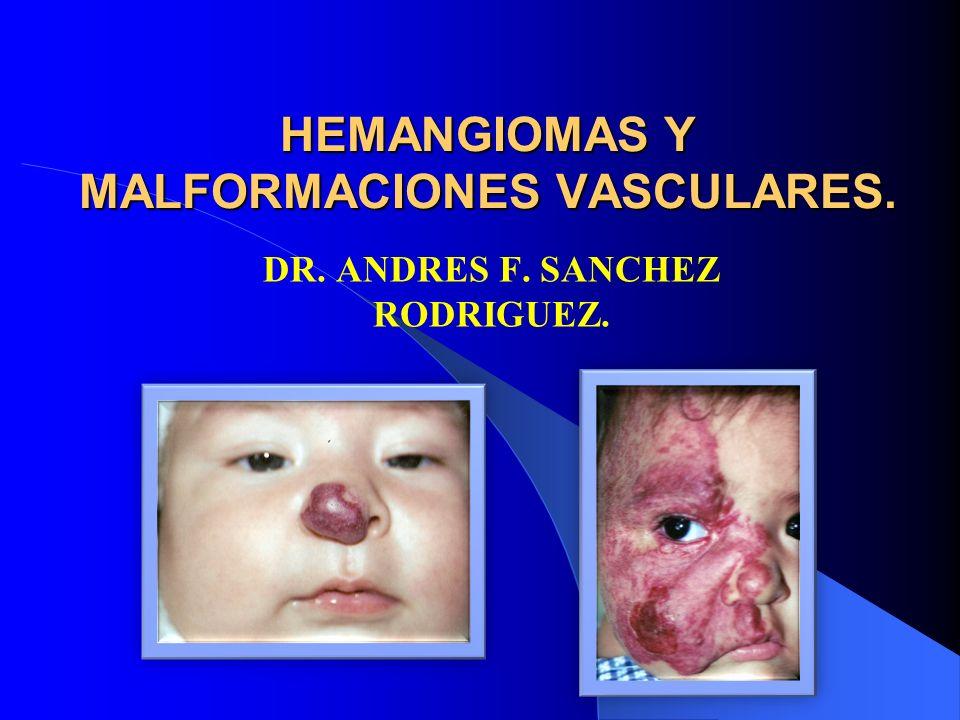 HEMANGIOMAS Y MALFORMACIONES VASCULARES.