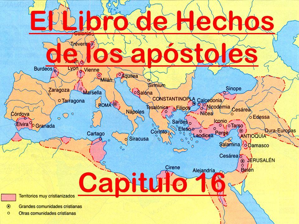 El Libro de Hechos de los apóstoles Capitulo 16