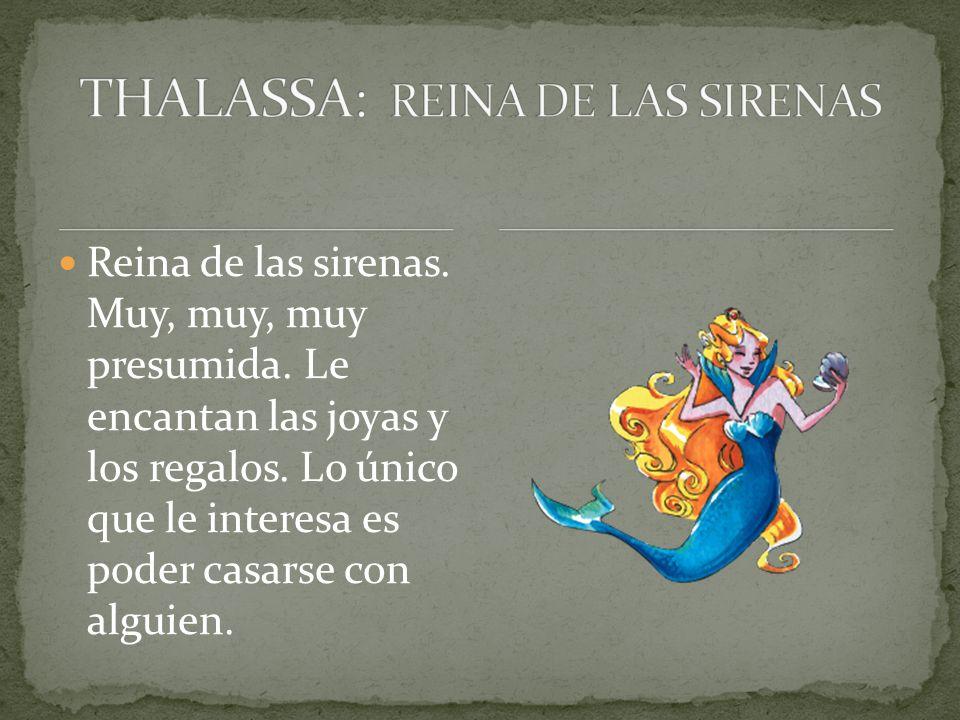 THALASSA: REINA DE LAS SIRENAS