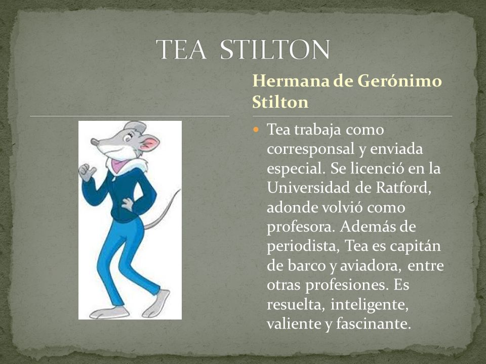 TEA STILTON Hermana de Gerónimo Stilton