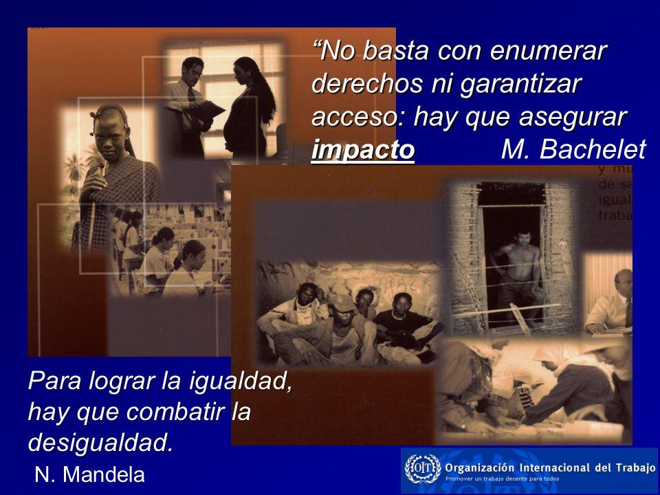 No basta con enumerar derechos ni garantizar acceso: hay que asegurar impacto M. Bachelet