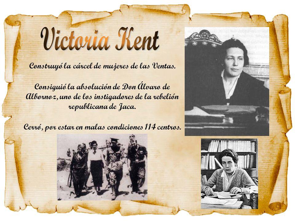 Victoria Kent Construyó la cárcel de mujeres de las Ventas.