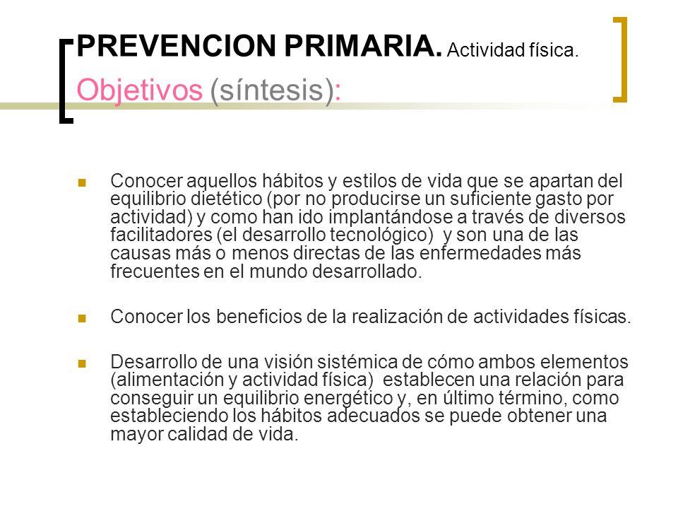 PREVENCION PRIMARIA. Actividad física. Objetivos (síntesis):