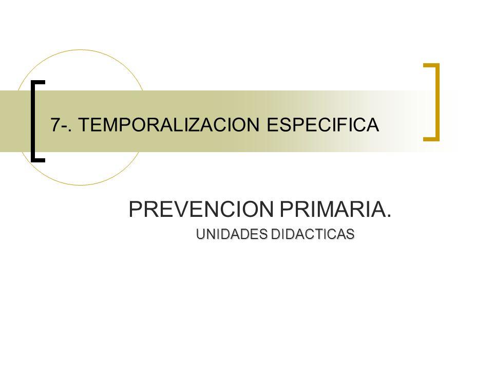 7-. TEMPORALIZACION ESPECIFICA