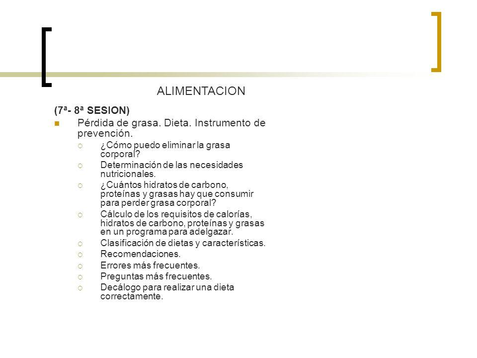 ALIMENTACION (7ª- 8ª SESION)