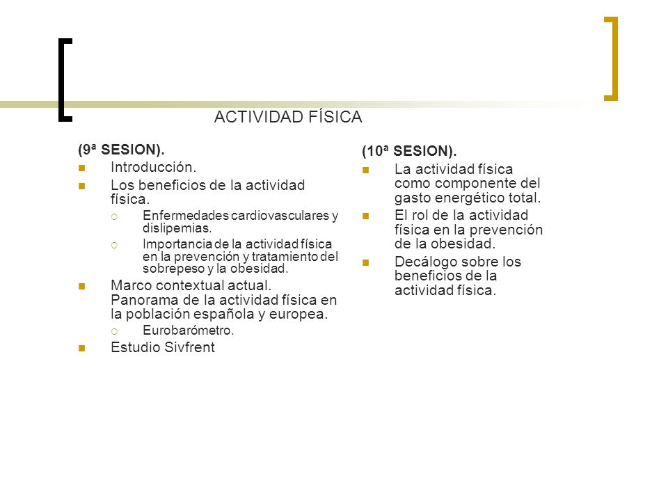 ACTIVIDAD FÍSICA (10ª SESION). (9ª SESION).